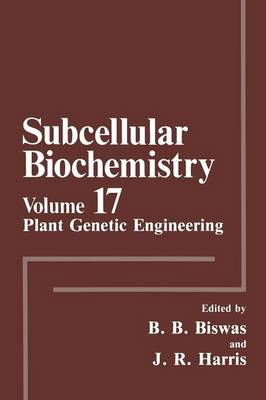 Plant Genetic Engineering - Subcellular Biochemistry 17 (Paperback)