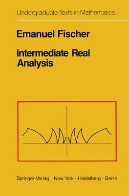 Intermediate Real Analysis - Undergraduate Texts in Mathematics (Paperback)