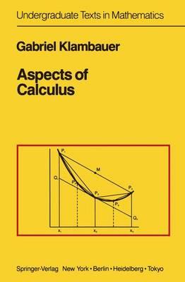 Aspects of Calculus - Undergraduate Texts in Mathematics (Paperback)