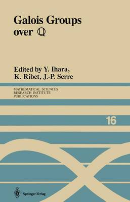 Galois Groups over ?: Proceedings of a Workshop Held March 23-27, 1987 - Mathematical Sciences Research Institute Publications 16 (Paperback)