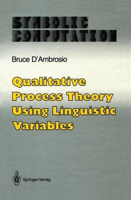Qualitative Process Theory Using Linguistic Variables - Artificial Intelligence (Paperback)