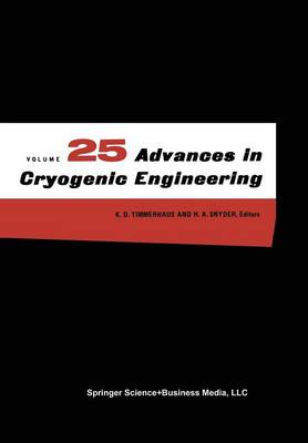 Advances in Cryogenic Engineering - Advances in Cryogenic Engineering 35 A (Paperback)