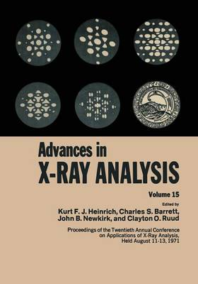 Advances in X-Ray Analysis: Volume 15 (Paperback)