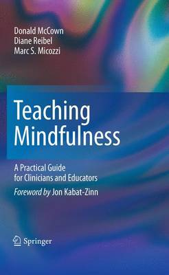 Teaching Mindfulness: A Practical Guide for Clinicians and Educators (Paperback)