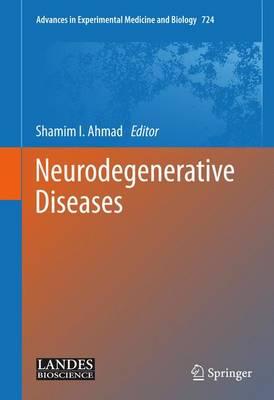 Neurodegenerative Diseases (Hardback)