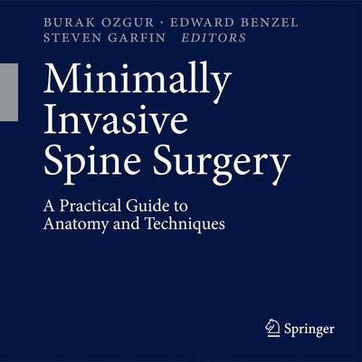Minimally Invasive Spine Surgery: A Practical Guide to Anatomy and Techniques (Paperback)