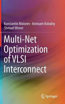 Multi-Net Optimization of VLSI Interconnect (Hardback)