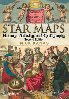 Star Maps: History, Artistry, and Cartography - Popular Astronomy (Paperback)