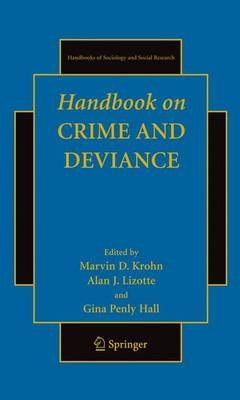 Handbook on Crime and Deviance - Handbooks of Sociology and Social Research (Paperback)