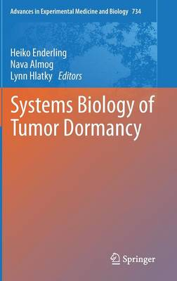 Systems Biology of Tumor Dormancy - Advances in Experimental Medicine and Biology 556 (Hardback)