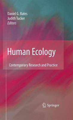 Human Ecology: Contemporary Research and Practice (Paperback)