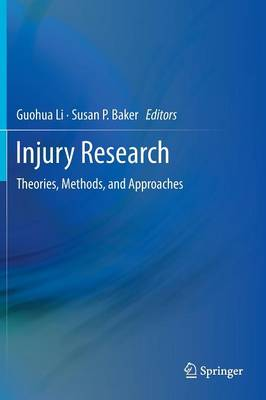 Injury Research: Theories, Methods, and Approaches (Hardback)