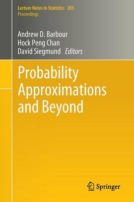 Probability Approximations and Beyond - Lecture Notes in Statistics - Proceedings 205 (Paperback)