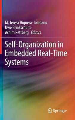 Self-Organization in Embedded Real-Time Systems (Hardback)