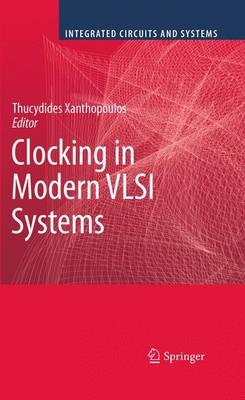 Clocking in Modern VLSI Systems - Integrated Circuits and Systems (Paperback)