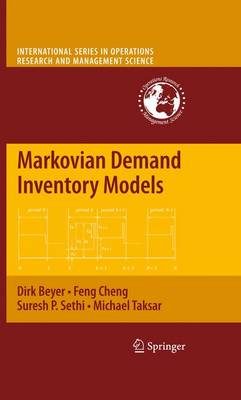 Markovian Demand Inventory Models - International Series in Operations Research & Management Science 108 (Paperback)