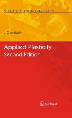 Applied Plasticity, Second Edition - Mechanical Engineering Series (Paperback)