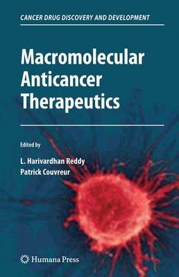 Macromolecular Anticancer Therapeutics - Cancer Drug Discovery and Development (Paperback)