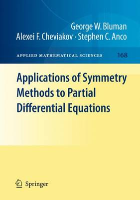 Applications of Symmetry Methods to Partial Differential Equations - Applied Mathematical Sciences 168 (Paperback)