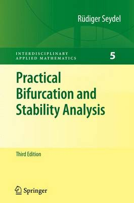 Practical Bifurcation and Stability Analysis - Interdisciplinary Applied Mathematics 5 (Paperback)
