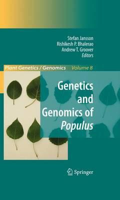 Genetics and Genomics of Populus - Plant Genetics and Genomics: Crops and Models 8 (Paperback)