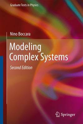 Modeling Complex Systems - Graduate Texts in Physics (Paperback)