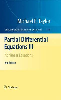 Partial Differential Equations III: Nonlinear Equations - Applied Mathematical Sciences 117 (Paperback)