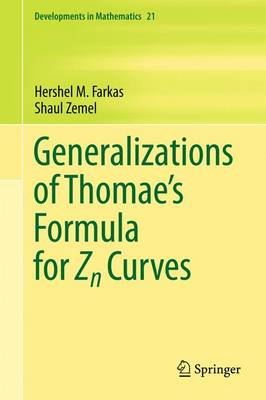 Generalizations of Thomae's Formula for Zn Curves - Developments in Mathematics 21 (Paperback)