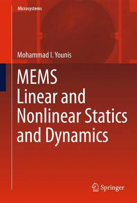 MEMS Linear and Nonlinear Statics and Dynamics - Microsystems 20 (Paperback)