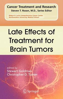 Late Effects of Treatment for Brain Tumors - Cancer Treatment and Research 150 (Paperback)
