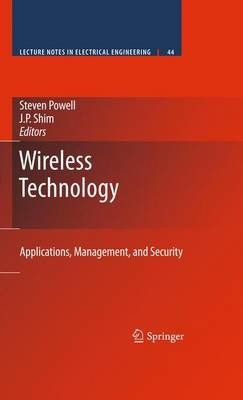 Wireless Technology: Applications, Management, and Security - Lecture Notes in Electrical Engineering 44 (Paperback)