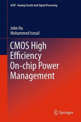 CMOS High Efficiency On-chip Power Management - Analog Circuits and Signal Processing (Paperback)