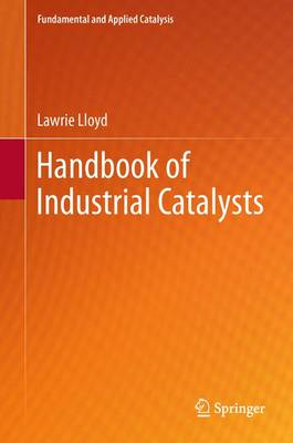 Handbook of Industrial Catalysts - Fundamental and Applied Catalysis (Paperback)