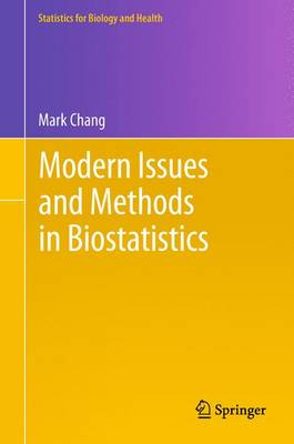 Modern Issues and Methods in Biostatistics - Statistics for Biology and Health (Paperback)