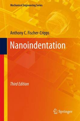 Nanoindentation - Mechanical Engineering Series (Paperback)