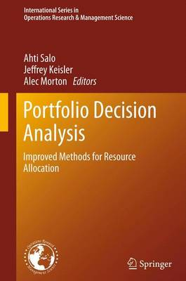 Portfolio Decision Analysis: Improved Methods for Resource Allocation - International Series in Operations Research & Management Science 162 (Paperback)