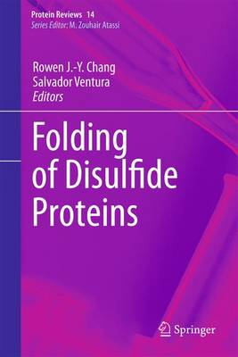 Folding of Disulfide Proteins - Protein Reviews 14 (Paperback)