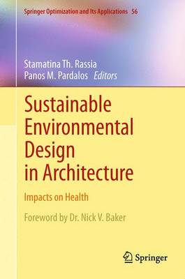 Sustainable Environmental Design in Architecture: Impacts on Health - Springer Optimization and Its Applications 56 (Paperback)