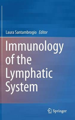 Immunology of the Lymphatic System (Hardback)