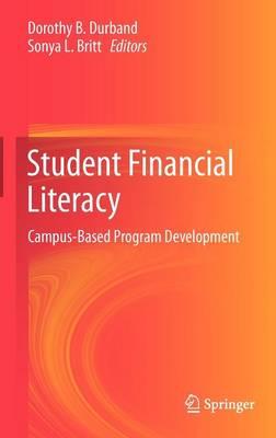 Student Financial Literacy: Campus-Based Program Development (Hardback)