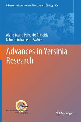 Advances in Yersinia Research - Advances in Experimental Medicine and Biology 954 (Hardback)