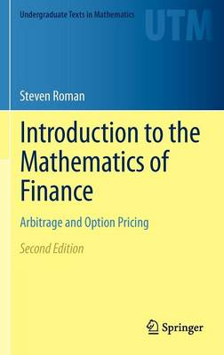 Introduction to the Mathematics of Finance: Arbitrage and Option Pricing - Undergraduate Texts in Mathematics (Hardback)