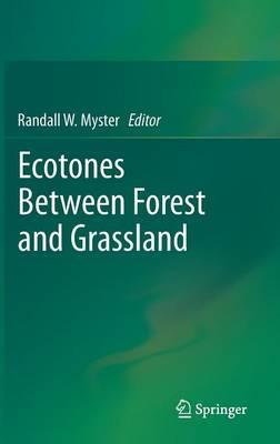 Ecotones Between Forest and Grassland (Hardback)