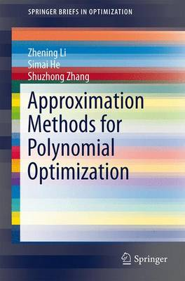 Approximation Methods for Polynomial Optimization: Models, Algorithms, and Applications - SpringerBriefs in Optimization (Paperback)