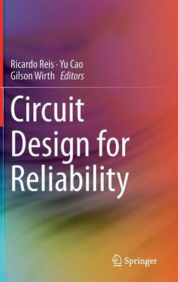 Circuit Design for Reliability (Hardback)