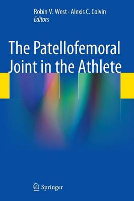 The Patellofemoral Joint in the Athlete (Hardback)