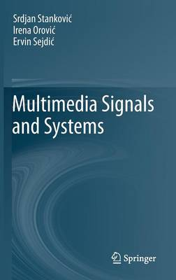 Multimedia Signals and Systems (Hardback)