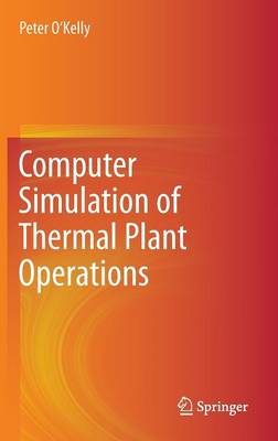 Computer Simulation of Thermal Plant Operations (Hardback)