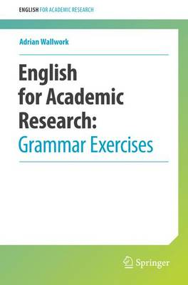 English for Academic Research: Grammar Exercises - English for Academic Research (Paperback)