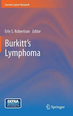 Burkitt's Lymphoma - Current Cancer Research (Hardback)